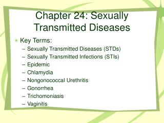 Chapter 24: Sexually Transmitted Diseases