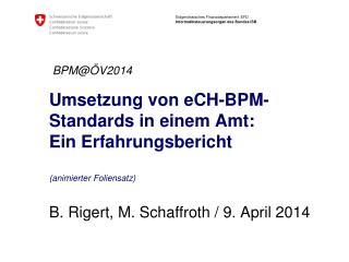 Umsetzung von eCH-BPM-Standards in einem Amt: Ein  Erfahrungsbericht (animierter Foliensatz)