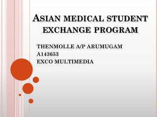 Asian medical student exchange program