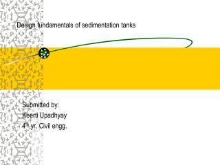 Design fundamentals of sedimentation tanks