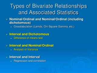 Types of  Bivariate  Relationships and Associated Statistics