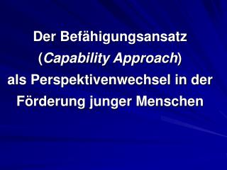 Capability Approach – was ist das?