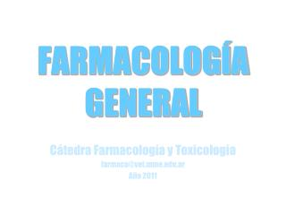 FARMACOLOGÍA GENERAL