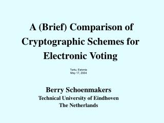 A (Brief) Comparison of Cryptographic Schemes for Electronic Voting