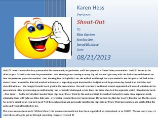 Karen Hess Presents Shout-Out To Kim Gaston Jessica lee Jared Hatcher Date 08/21/2013