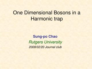 One Dimensional Bosons in a Harmonic trap