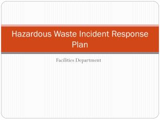 Hazardous Waste Incident Response Plan