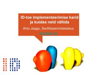 ID-toe implementeerimise karid ja kuidas neid v ltida