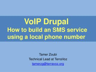 VoIP Drupal How to build an SMS service using a local phone number