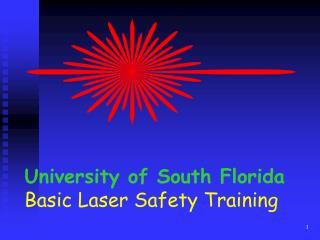 University of South Florida Basic Laser Safety Training