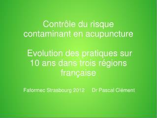 Contrôle du risque contaminant en acupuncture