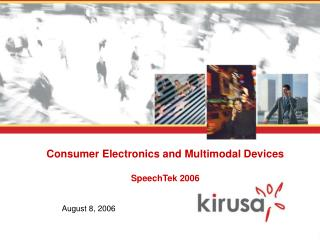 Consumer Electronics and Multimodal Devices SpeechTek 2006