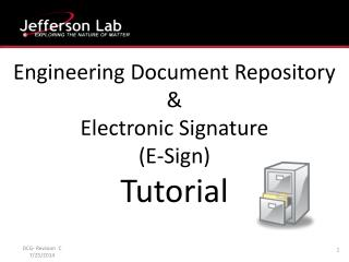 Engineering Document Repository &  Electronic Signature  (E-Sign) Tutorial