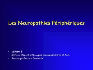 Les Neuropathies Périphériques