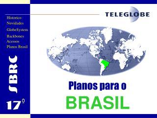 Planos para o BRASIL