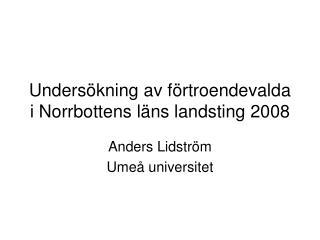 Undersökning av förtroendevalda i Norrbottens läns landsting 2008