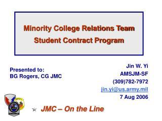 Minority College Relations Team Student Contract Program