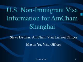 U.S. Non-Immigrant Visa Information for AmCham Shanghai