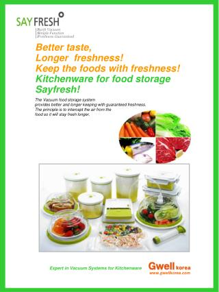Expert in Vacuum Systems for Kitchenware