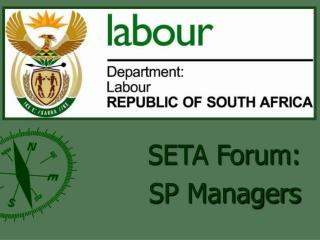 SETA Forum: SP Managers