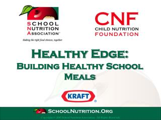Healthy Edge: Building Healthy School Meals