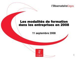 Les modalités de formation  dans les entreprises en 2008