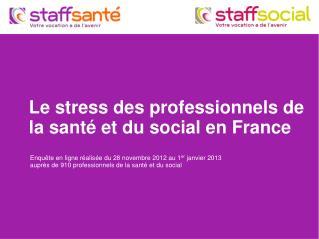 Le stress des professionnels de la santé et du social en France