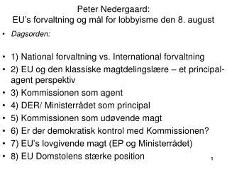 Peter Nedergaard: EU's forvaltning og mål for lobbyisme den 8. august