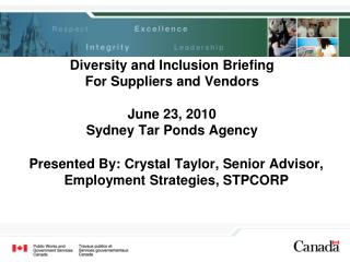 Diversity and Inclusion Briefing For Suppliers and Vendors  June 23, 2010 Sydney Tar Ponds Agency