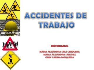 ACCIDENTES DE  TRABAJO
