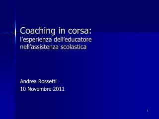 Coaching in corsa:  l'esperienza dell'educatore  nell'assistenza scolastica