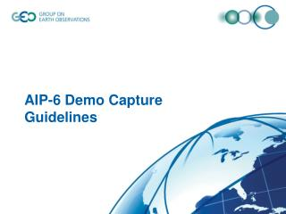 AIP-6 Demo Capture Guidelines