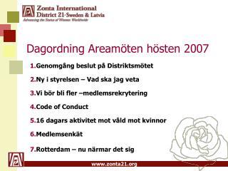 Dagordning Areamöten hösten 2007