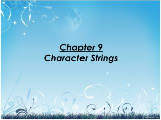 Chapter 9 Character Strings
