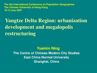 Yangtze Delta Region: urbanization development and megalopolis restructuring