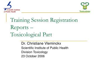 Training Session Registration Reports    Toxicological Part