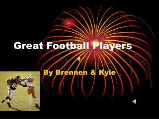 Great Football Players