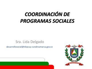 COORDINACIÓN DE  PROGRAMAS SOCIALES