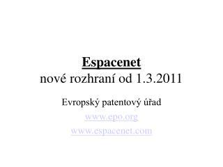 Espacenet nové rozhraní od 1.3.2011