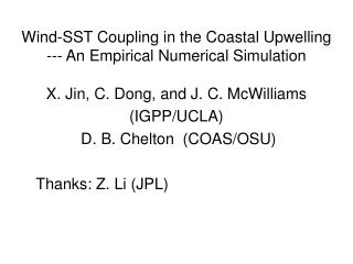 Wind-SST Coupling in the Coastal Upwelling --- An Empirical Numerical Simulation