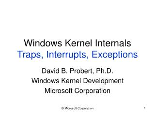 Windows Kernel Internals Traps, Interrupts, Exceptions