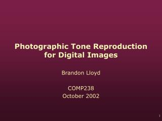 Photographic Tone Reproduction for Digital Images