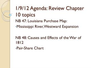 1/9/12 Agenda: Review Chapter 10 topics