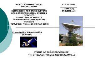 STATUS OF TCP/IP PROCEDURE  RTH OF DAKAR, NIAMEY AND BRAZZAVILLE