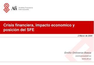 Crisis financiera, impacto economico y posici n del SFE