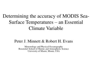Determining the accuracy of MODIS Sea-Surface Temperatures   an Essential Climate Variable