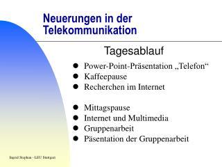 Neuerungen in der Telekommunikation