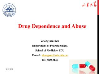 Zhang Xiu-mei Department of Pharmacology,  School of Medicine, SDU E-mail:  zhangxm@sdu