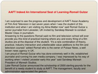 AAFT Indeed An International Seat of Learning-Romail Gulzar