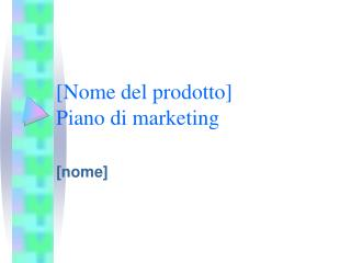 [Nome del prodotto] Piano di marketing